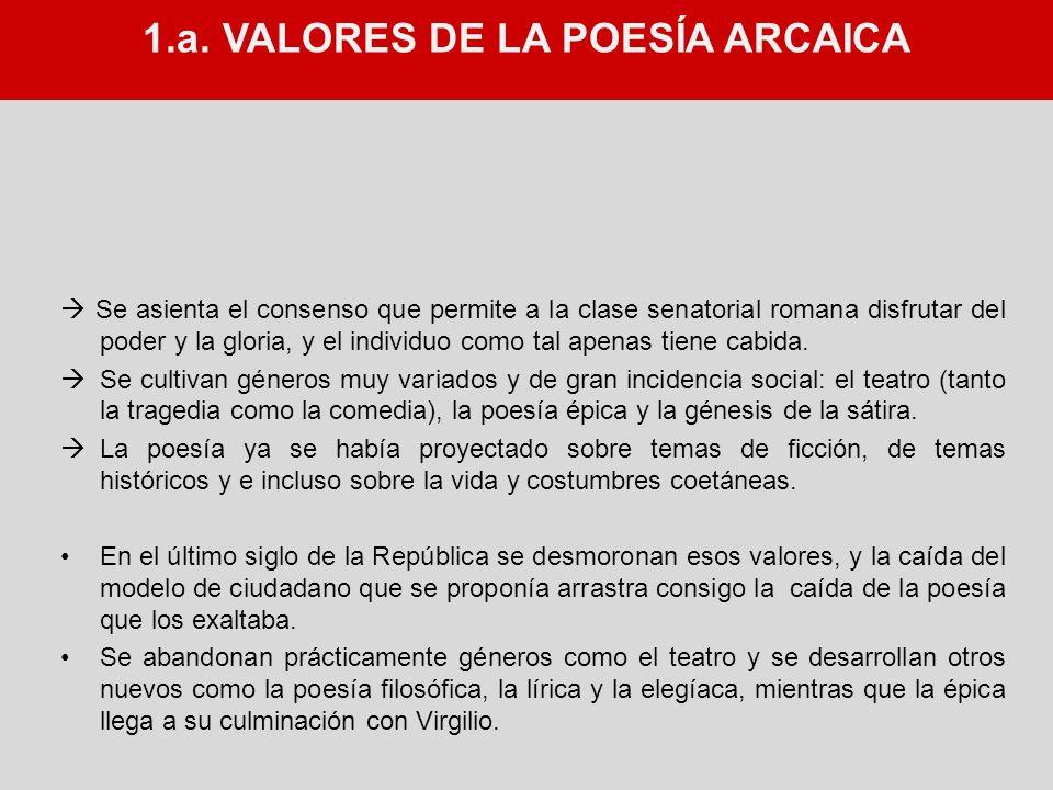 1.a. VALORES DE LA POESÍA ARCAICA