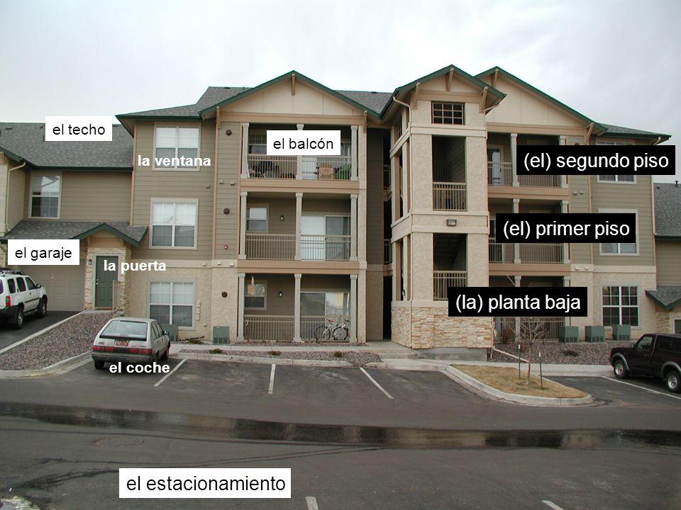 (el) segundo piso (el) primer piso (la) planta baja el estacionamiento