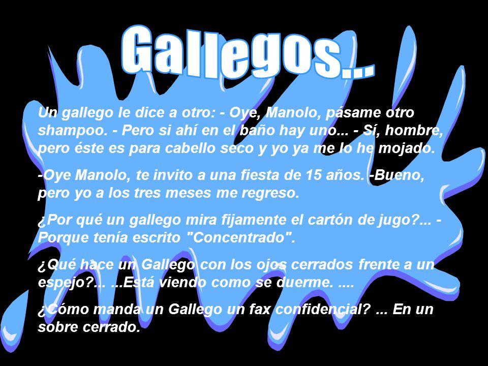 Gallegos...