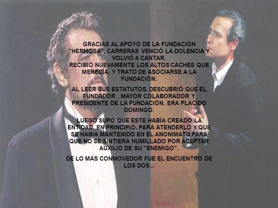 DE LO MAS CONMOVEDOR FUE EL ENCUENTRO DE LOS DOS...
