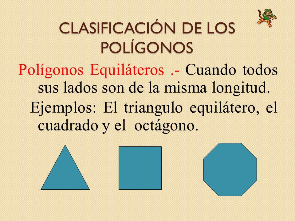 CLASIFICACIÓN DE LOS POLÍGONOS