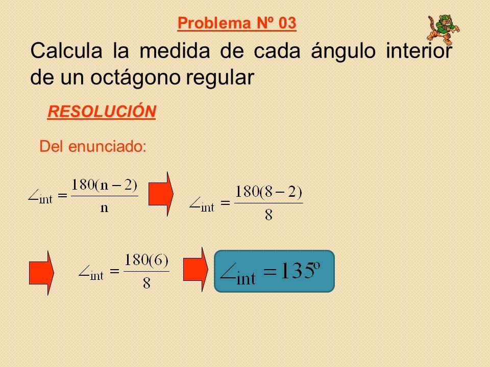 Calcula la medida de cada ángulo interior de un octágono regular