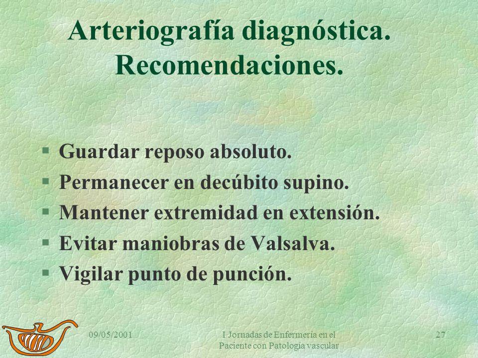 Arteriografía diagnóstica. Recomendaciones.