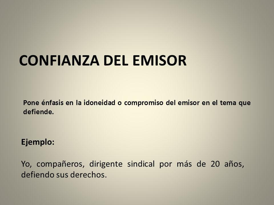 CONFIANZA DEL EMISOR Ejemplo:
