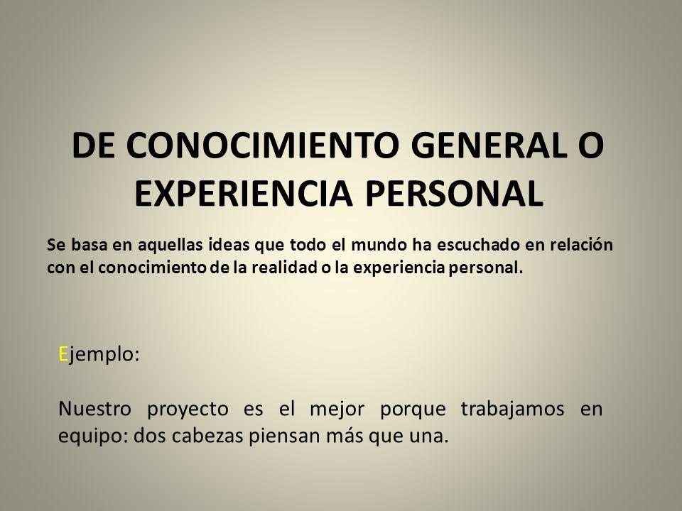 DE CONOCIMIENTO GENERAL O EXPERIENCIA PERSONAL