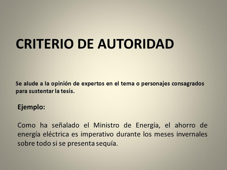 CRITERIO DE AUTORIDAD Ejemplo:
