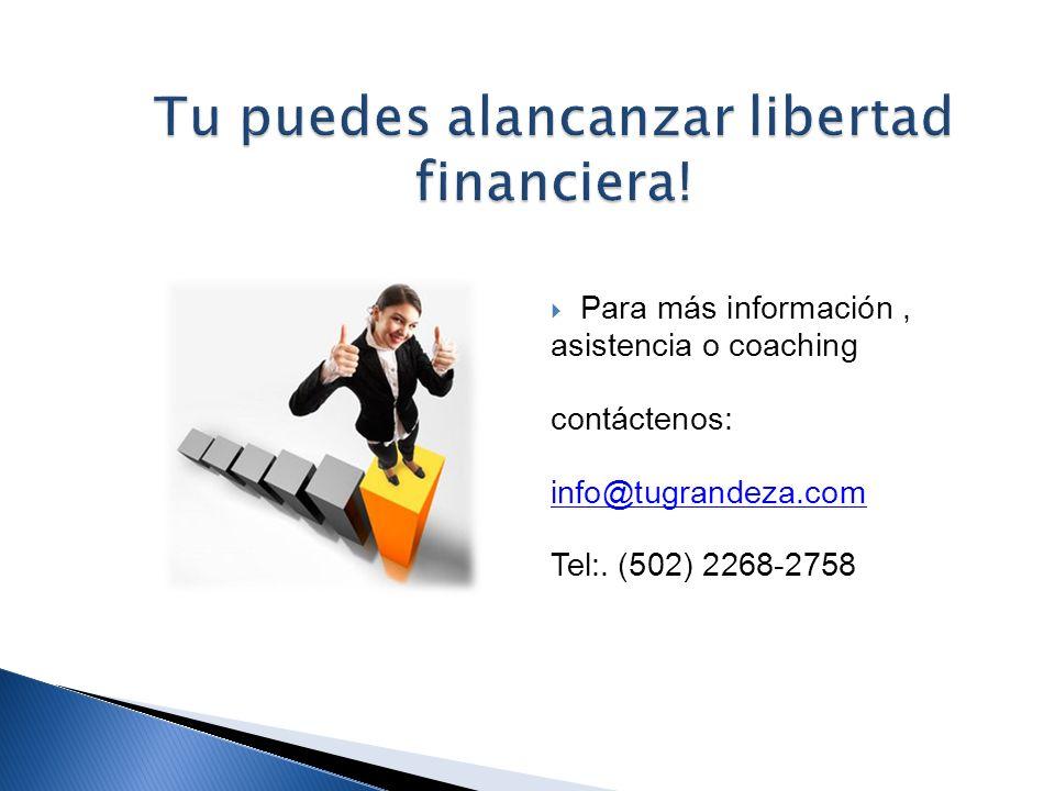 Tu puedes alancanzar libertad financiera!