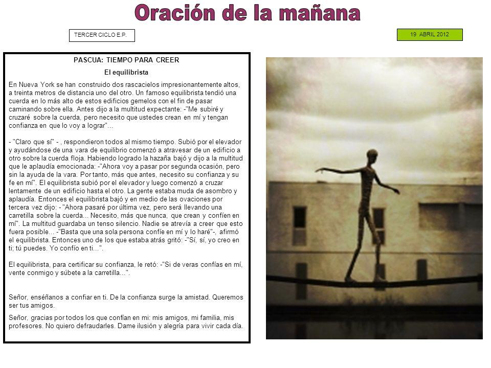 PASCUA: TIEMPO PARA CREER