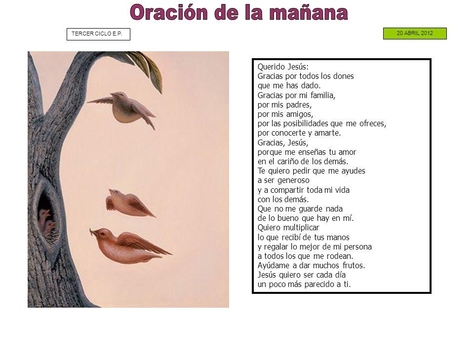 Oración de la mañana TERCER CICLO E.P. 20 ABRIL 2012.