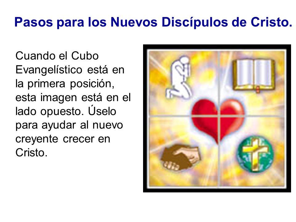 Pasos para los Nuevos Discípulos de Cristo.