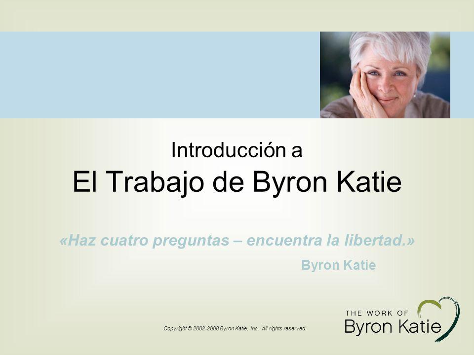 Introducción a El Trabajo de Byron Katie