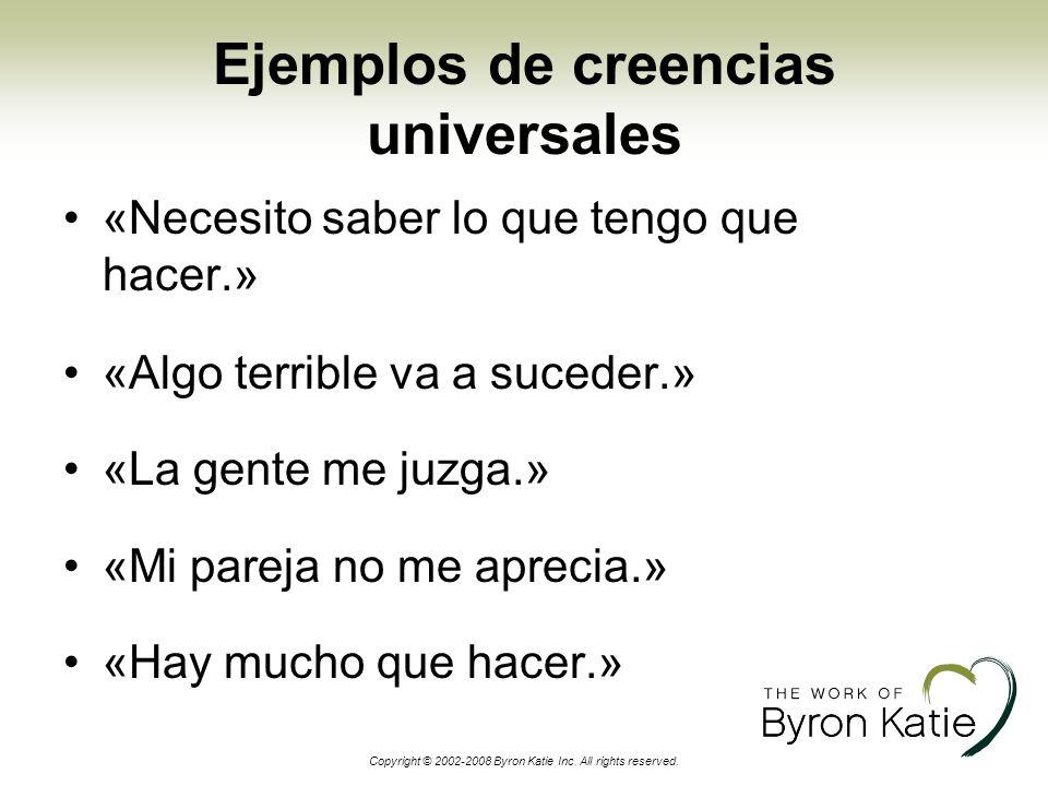 Ejemplos de creencias universales