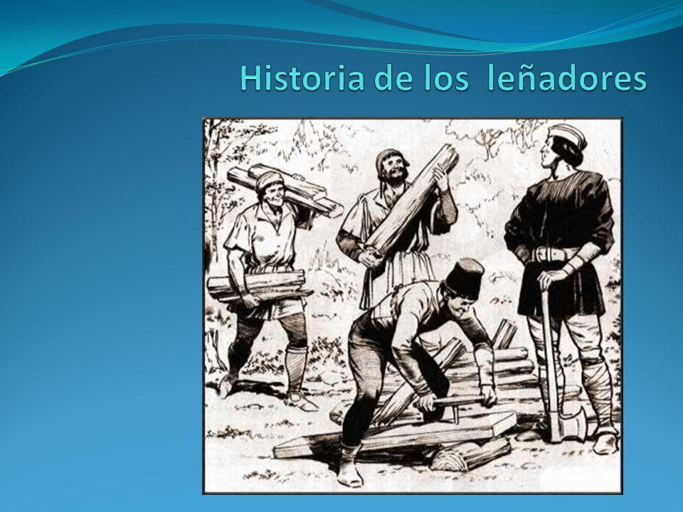 Historia de los leñadores