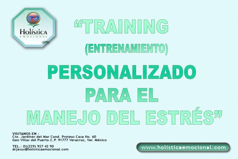 TRAINING PERSONALIZADO PARA EL MANEJO DEL ESTRÉS (ENTRENAMIENTO)
