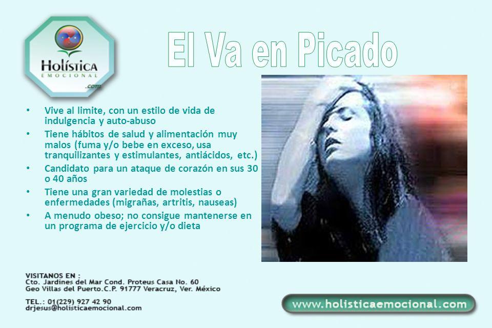 El Va en Picado Vive al limite, con un estilo de vida de indulgencia y auto-abuso.