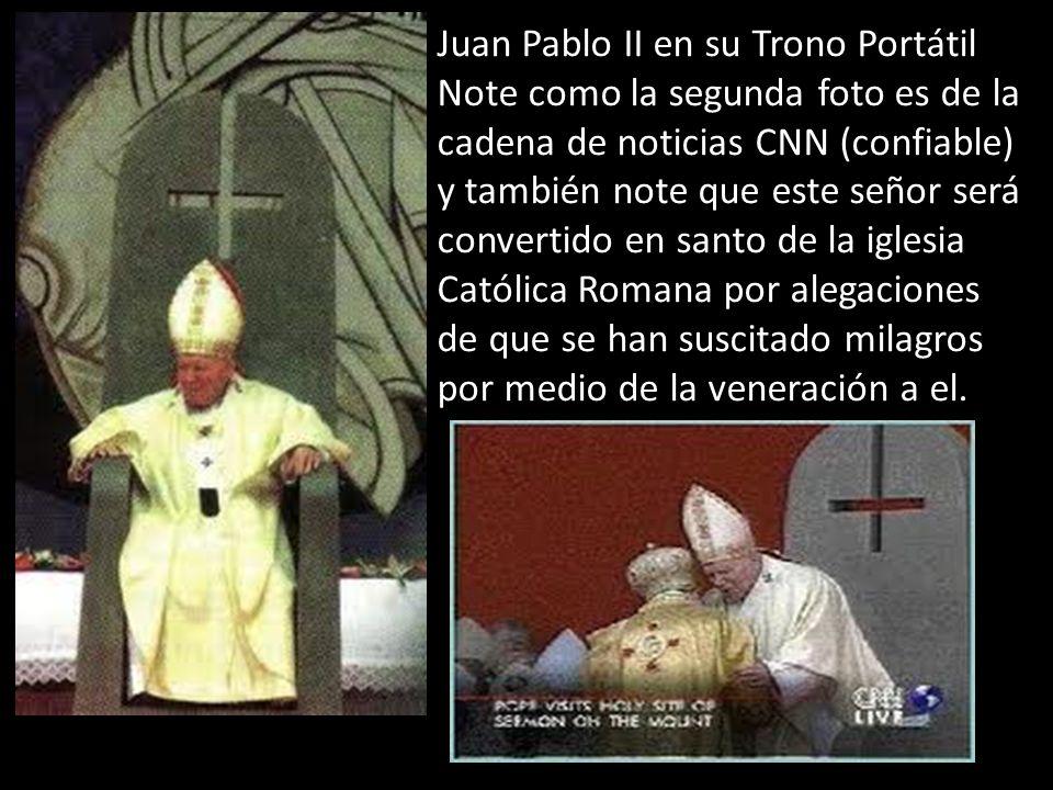 Juan Pablo II en su Trono Portátil