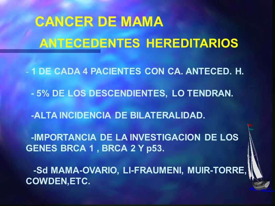 CANCER DE MAMA ANTECEDENTES HEREDITARIOS
