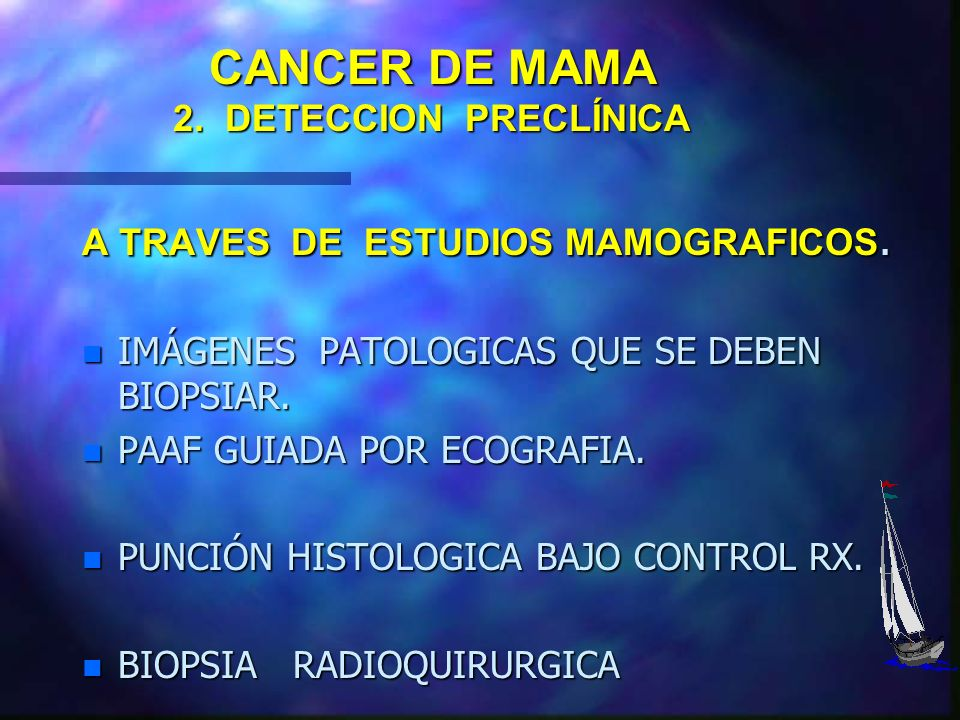 CANCER DE MAMA 2. DETECCION PRECLÍNICA