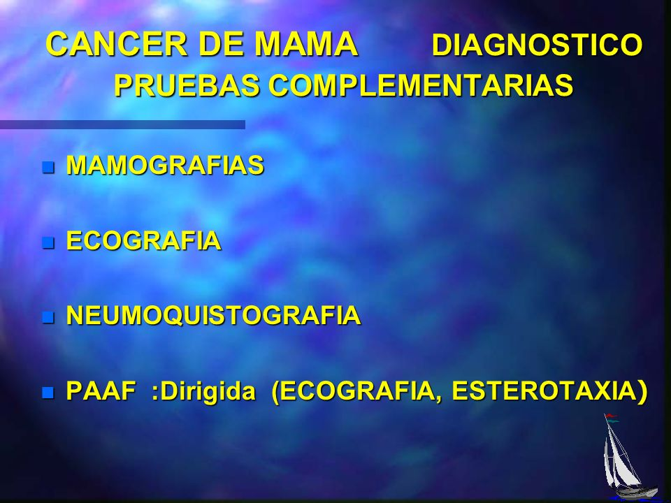CANCER DE MAMA DIAGNOSTICO PRUEBAS COMPLEMENTARIAS