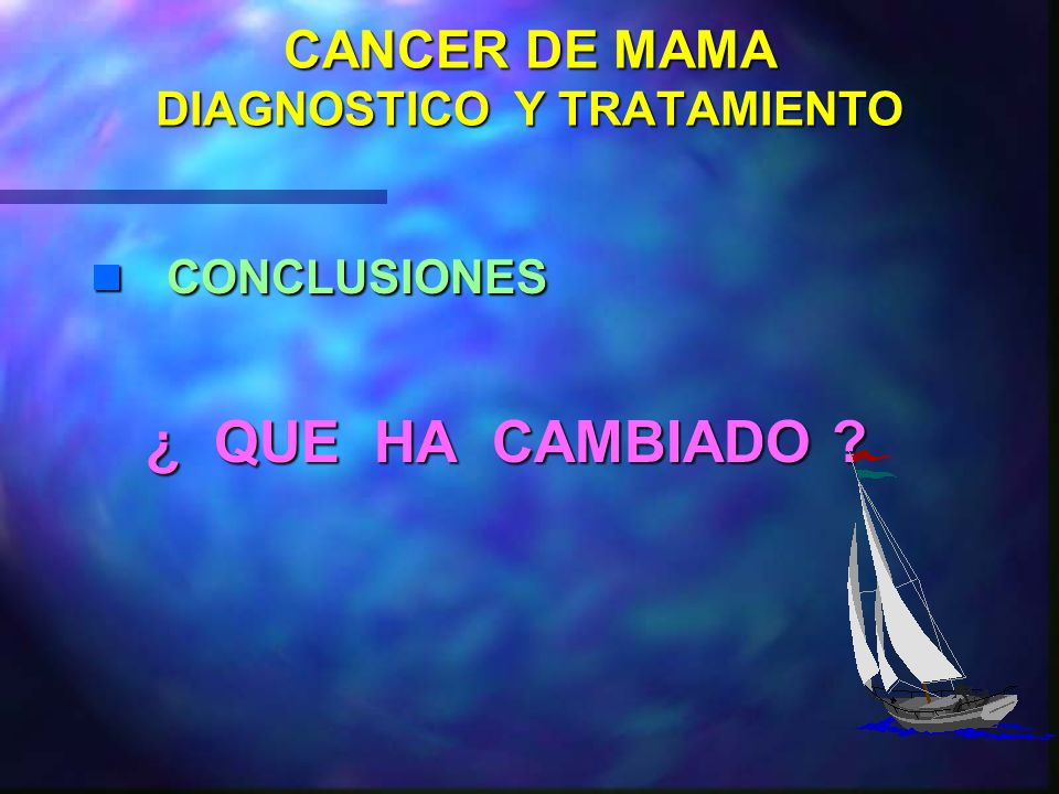 CANCER DE MAMA DIAGNOSTICO Y TRATAMIENTO