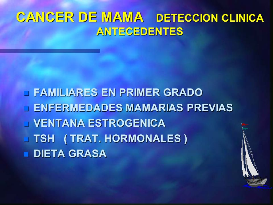 CANCER DE MAMA DETECCION CLINICA ANTECEDENTES