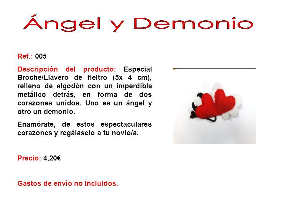 Ángel y Demonio Ref.: 005.