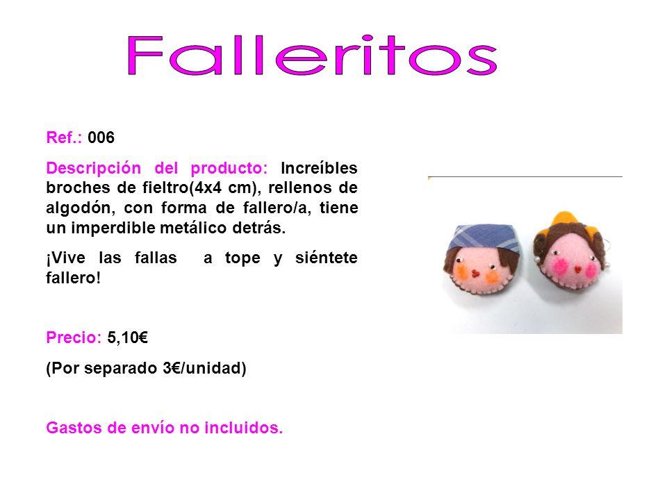 Falleritos Ref.: 006.
