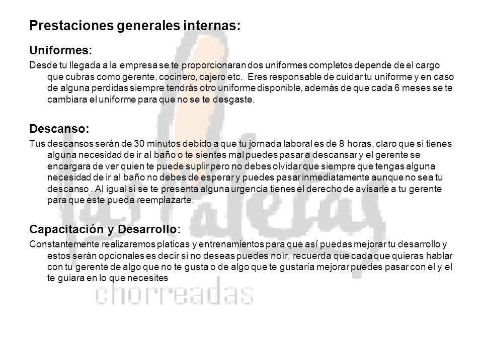 Prestaciones generales internas: