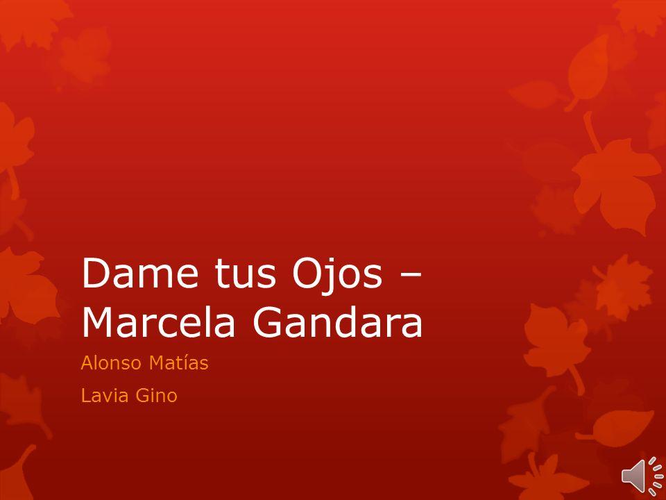 Dame tus Ojos – Marcela Gandara