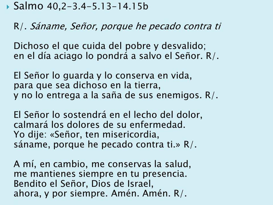 Salmo 40,2-3.4-5.13-14.15b R/.