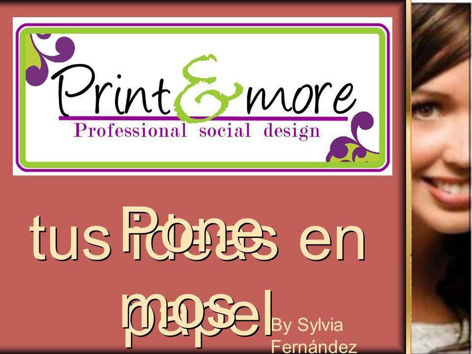 Ponemos tus ideas en papel By Sylvia Fernández