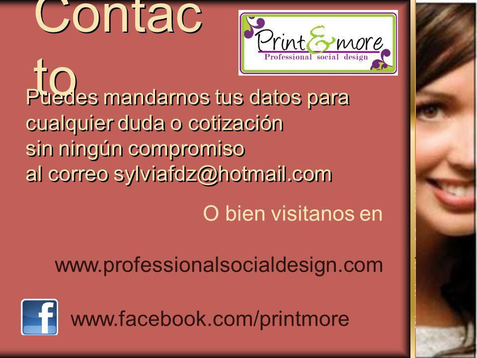 Contacto Puedes mandarnos tus datos para cualquier duda o cotización
