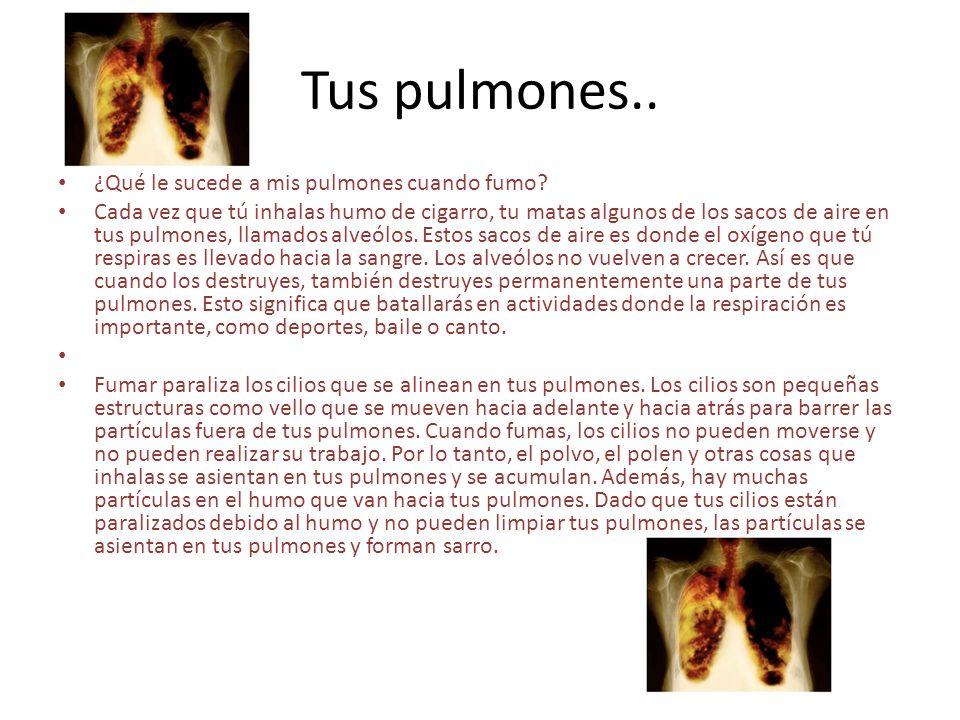 Tus pulmones.. ¿Qué le sucede a mis pulmones cuando fumo