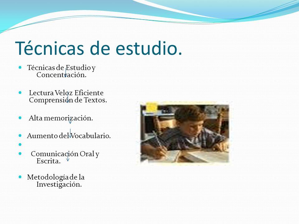 Técnicas de estudio. Técnicas de Estudio y Concentración.