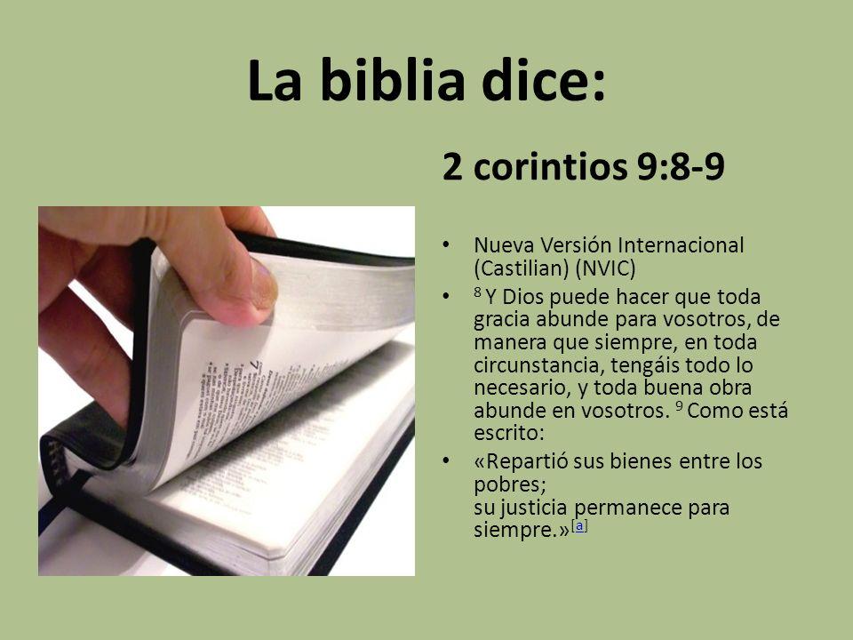 La biblia dice: 2 corintios 9:8-9