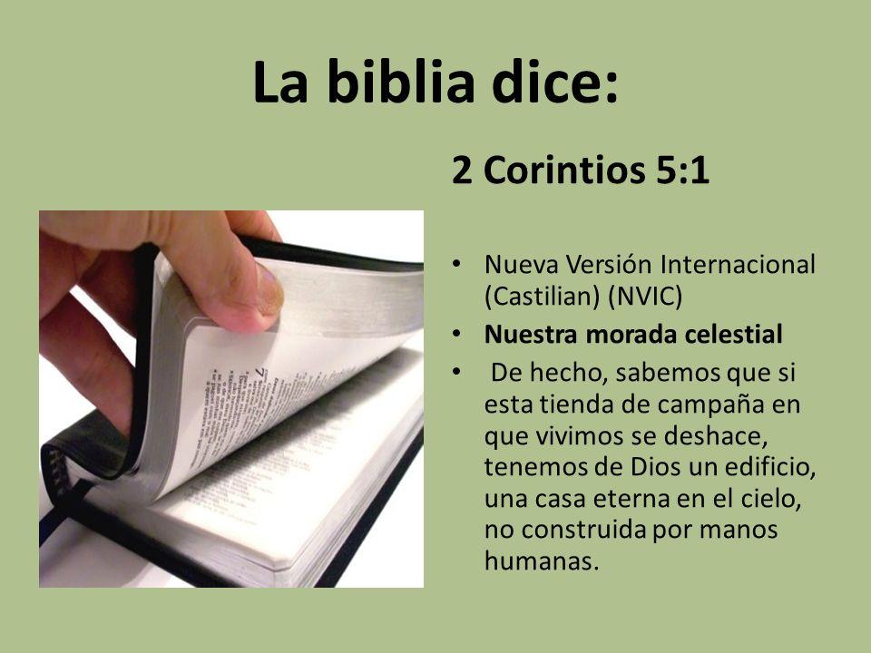 La biblia dice: 2 Corintios 5:1
