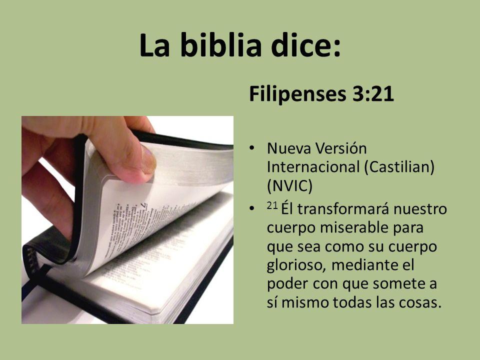 La biblia dice: Filipenses 3:21