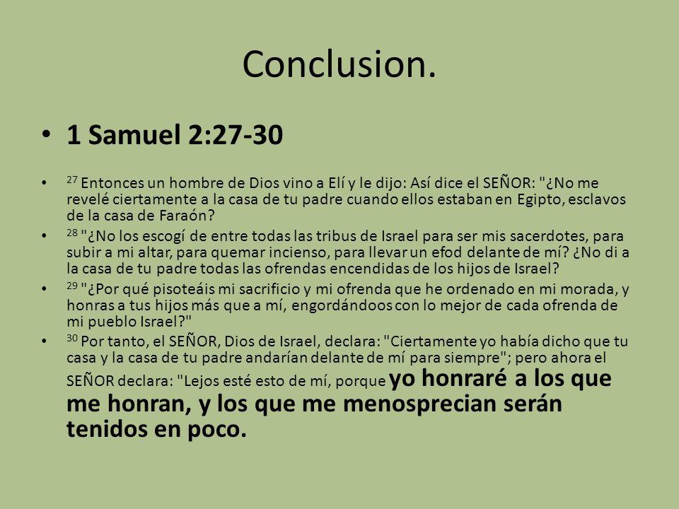Conclusion. 1 Samuel 2:27-30.
