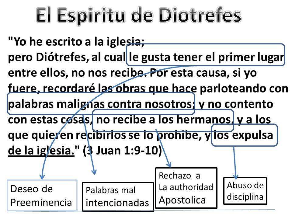 El Espiritu de Diotrefes