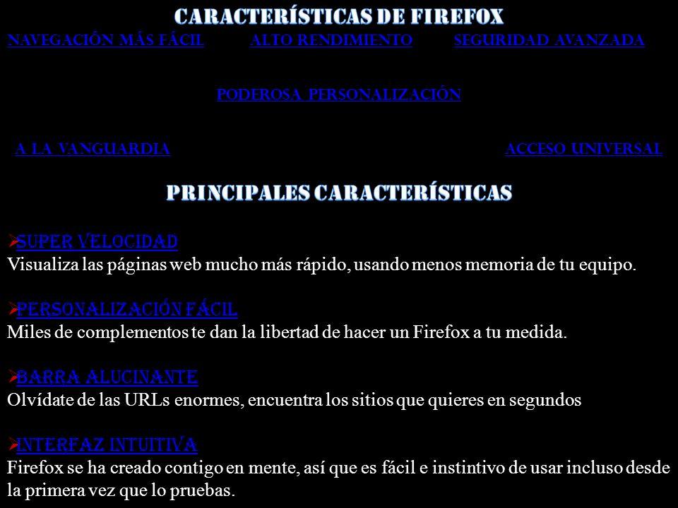 Características de Firefox Principales características