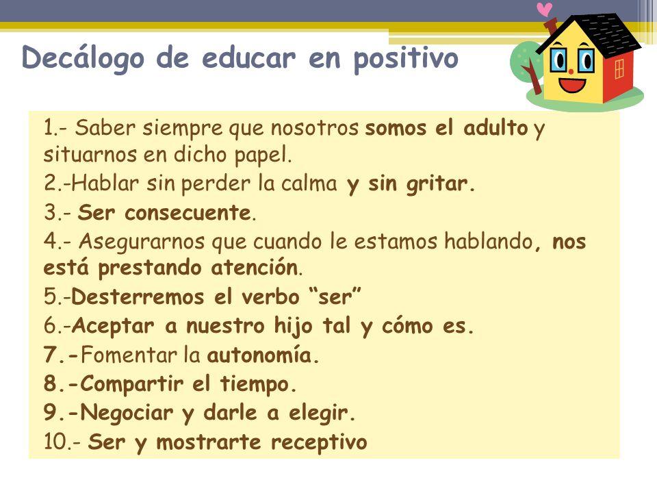 Decálogo de educar en positivo