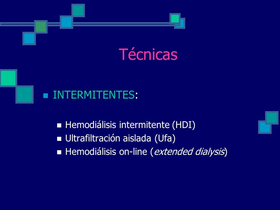 Técnicas INTERMITENTES: Hemodiálisis intermitente (HDI)