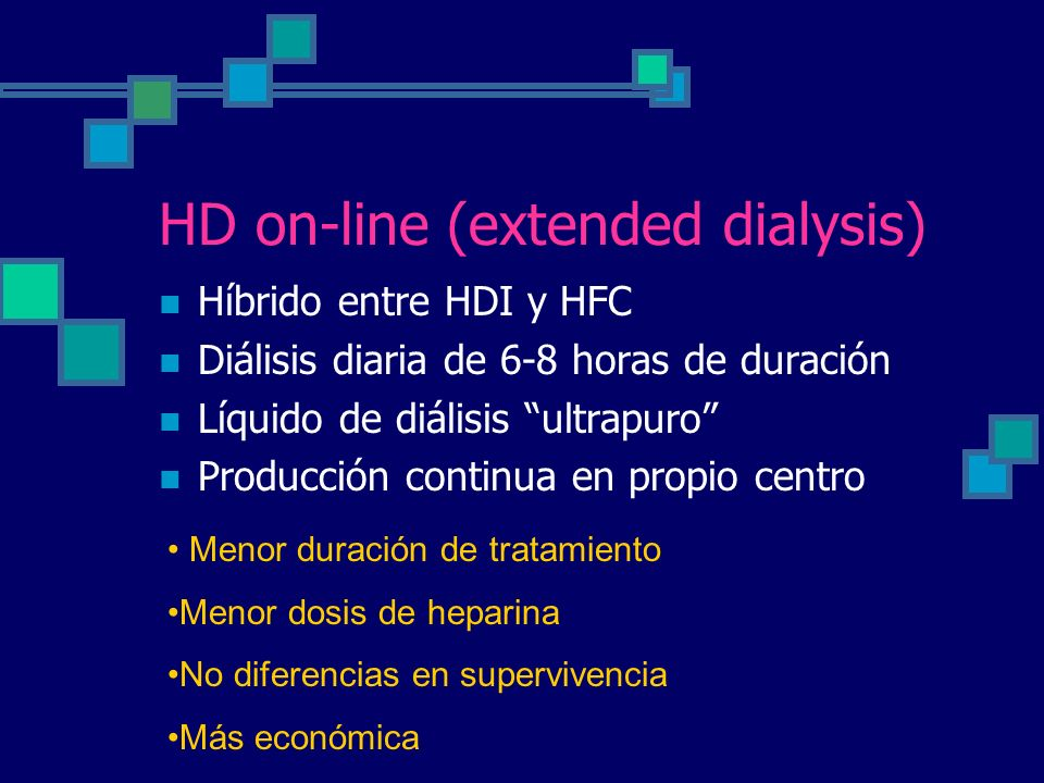 HD on-line (extended dialysis)