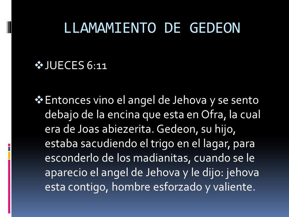 LLAMAMIENTO DE GEDEON JUECES 6:11