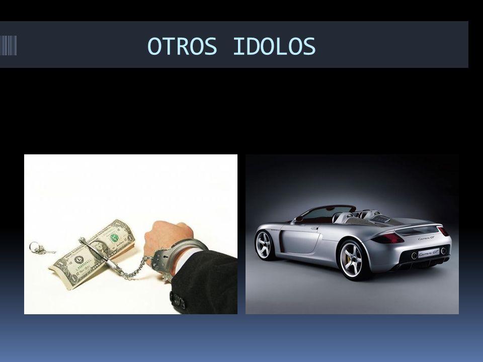 OTROS IDOLOS