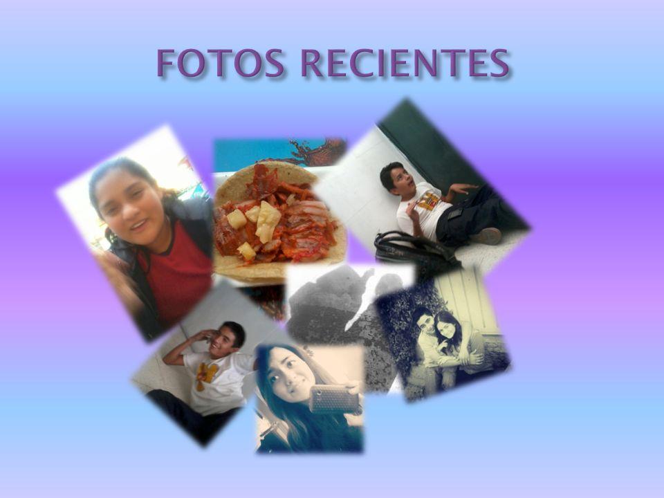 FOTOS RECIENTES