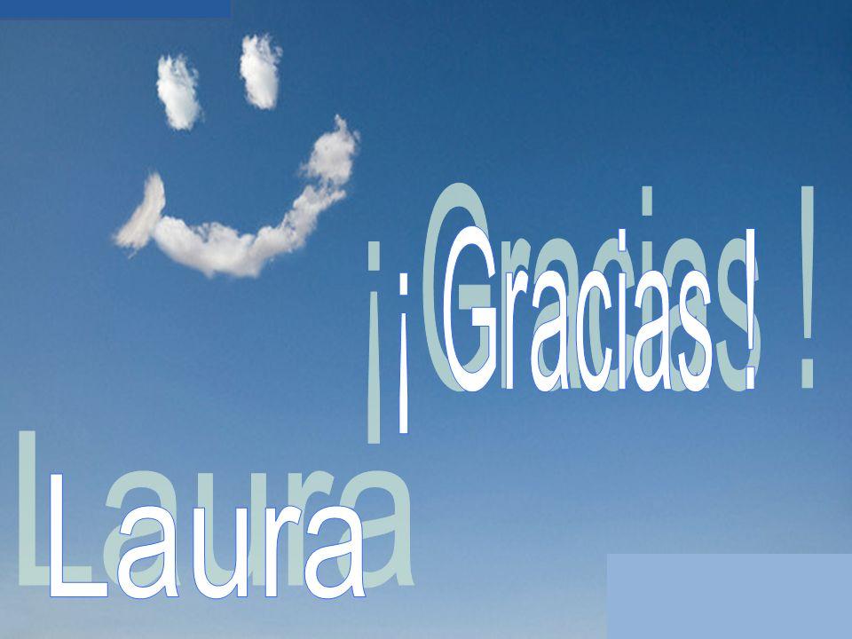 ¡ Gracias ! Laura