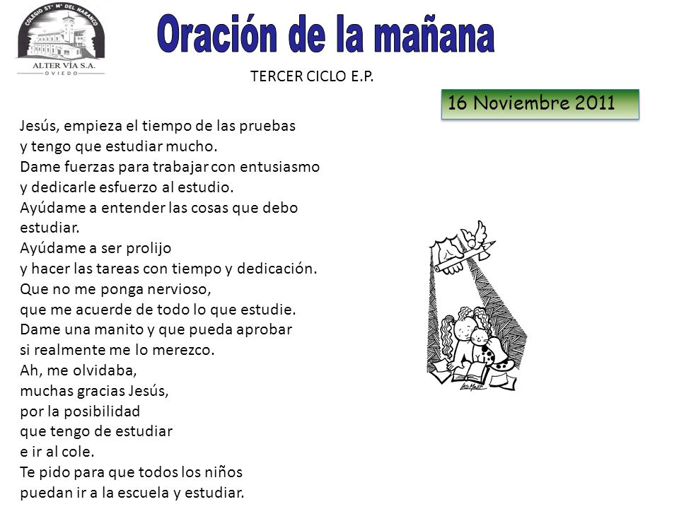 Oración de la mañana 16 Noviembre 2011 TERCER CICLO E.P.