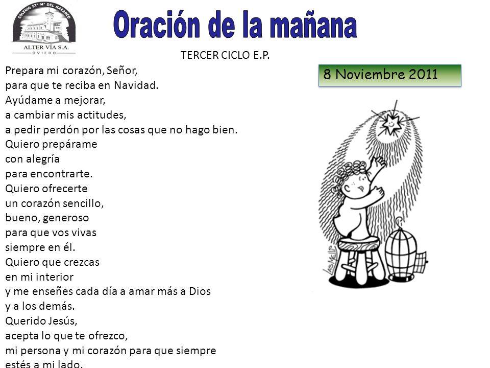 Oración de la mañana 8 Noviembre 2011 TERCER CICLO E.P.