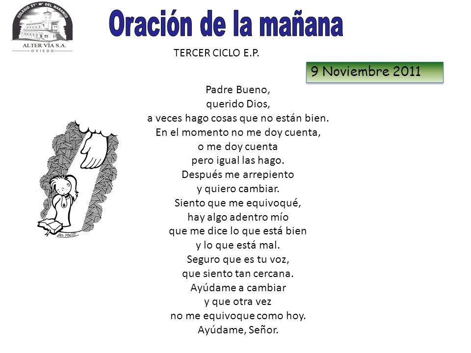Oración de la mañana 9 Noviembre 2011 TERCER CICLO E.P.